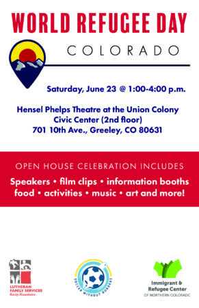 World Refugee Day Celebration in Greeley @ Union Colony Civic Center, Hensel Phelps Theatre (2nd Floor)